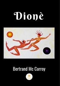 Bertrand McCarroy - Dinoè - Poèmes volume 1 - Recueil.