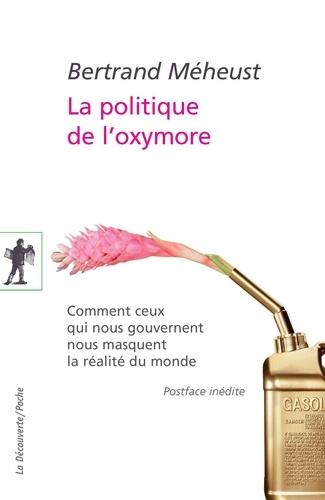 Bertrand Méheust - La politique de l'oxymore.