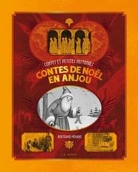 Bertrand Ménard - CONTES DE NOËL EN ANJOU.