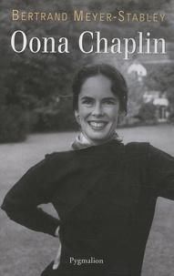 Bertrand Meyer-Stabley - Oona Chaplin.