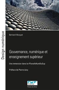 Bertrand Mocquet - Gouvernance, numérique et enseignement supérieur - Une immersion dans la #TransfoNumDuSup.