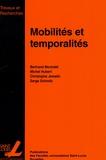 Bertrand Montulet et Michel Hubert - Mobilités et temporalités.