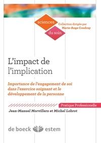 Limpact de limplication - Importance de lengagement de soi dans lexercice soignant et le développement de la personne.pdf