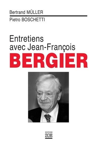 Entretiens avec Jean-François Bergier