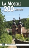 Bertrand Munier - La Moselle en 200 questions.