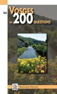 Bertrand Munier - Les Vosges en 200 questions.