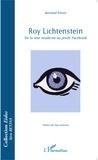 Bertrand Naivin - Roy Lichtenstein - De la tête moderne au profil Facebook.