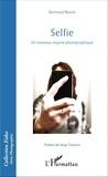 Bertrand Naivin - Selfie - Un nouveau regard photographique.
