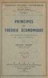 Bertrand Nogaro - Principes de théorie économique - Les concepts fondamentaux et leur utilisation.