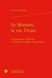 Deedr.fr Le Monstre, la vie, l'écart - La tératologie d'Etienne et d'Isidore Geoffroy Saint-Hilaire Image