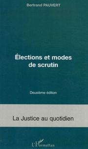 Elections et modes de scrutin - Bertrand Pauvert |