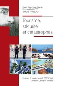 Tourisme, sécurité et catastrophes - Bertrand Pauvert pdf epub