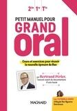 Bertrand Périer - Petit manuel pour grand oral 2de, 1re, Tle - Manuel élève.