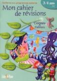 Bertrand-Pierre Echaudemaison et Christine Hoebecke - Mon cahier de révisions 3/4 ans PS - Contes & fables.