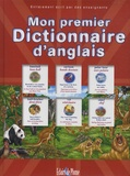 Bertrand-Pierre Echaudemaison - Mon premier dictionnaire d'anglais.