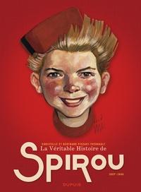 Bertrand Pissavy-Yvernault et Christelle Pissavy-Yvernault - La véritable histoire de Spirou (1937-1946).