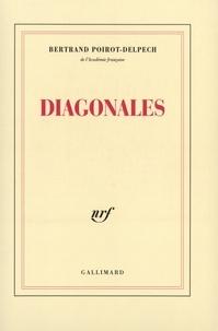 Bertrand Poirot-Delpech - Diagonales.