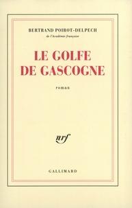 Bertrand Poirot-Delpech - Le golfe de Gascogne.