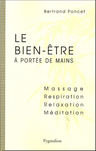 Bertrand Poncet - Le bien-être à portée de mains.
