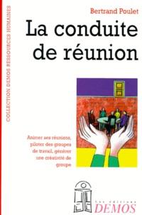 Bertrand Poulet - La conduite de réunion.