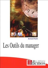Bertrand Poulet - Les Outils du manager.