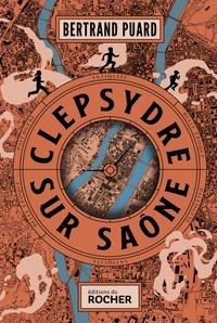 Téléchargement du fichier epub ebook Clepsydre sur Saône (Litterature Francaise) 9782268103389