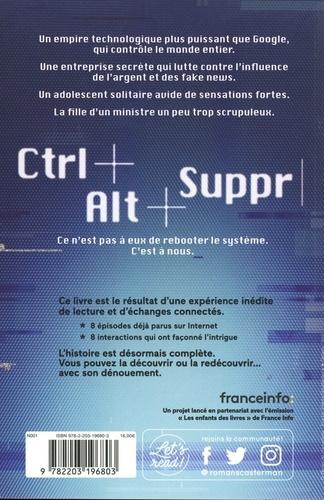 Ctrl+Alt+Suppr Tome 1