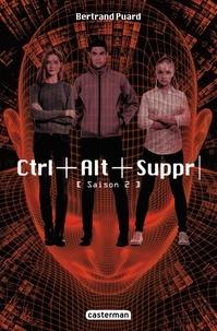 Bertrand Puard - Ctrl+Alt+Suppr Tome 2 : .