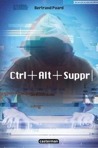 Bertrand Puard - Ctrl+Alt+Suppr.
