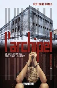 Bertrand Puard - L'archipel Tome 1 : Latitude.