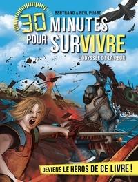Bertrand Puard - L'Odyssée de la peur - 30 minutes pour survivre - tome 12.