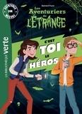 Bertrand Puard - Les aventuriers de l'étrange  : C'est toi le héros ! - Aventures sur mesure.