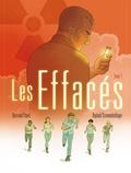 Bertrand Puard et Raphaël Drommelschlager - Les effacés Tome 1 : .