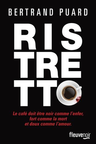 Bertrand Puard - Ristretto.