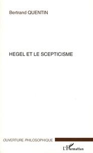 Hegel et le scepticisme - Bertrand Quentin | Showmesound.org