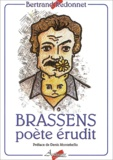 Bertrand Redonnet - Brassens poète érudit.
