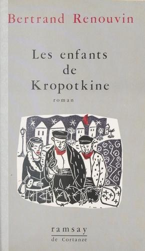 Les Enfants de Kropotkine