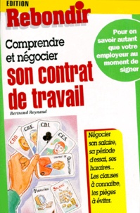 Bertrand Reynaud - Comprendre et négocier son contrat de travail.