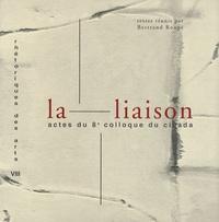 Bertrand Rougé - La liaison - Actes du 8e colloque du Cicada, décembre 1997.