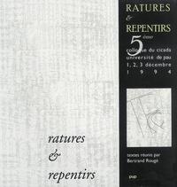 Bertrand Rougé - Ratures & repentirs.