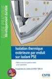 Bertrand Ruot - Isolation thermique extérieure par enduit sur isolant PSE - Mise en oeuvre sur parois en béton ou en maçonnerie.