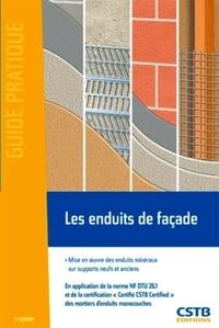 Les enduits de façade - Mise en oeuvre des enduits minéraux sur supports neufs et anciens.pdf