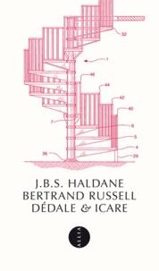 Bertrand Russell et J-B-S Haldane - Dédale & Icare.