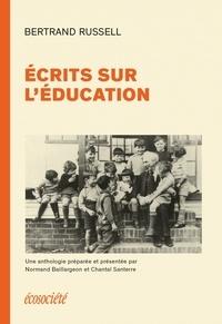 Bertrand Russell - Ecrits sur l'éducation.