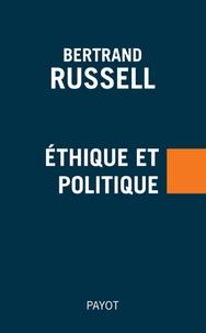 Bertrand Russell - Ethique et politique.
