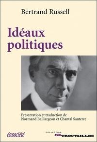 Bertrand Russell - Idéaux politiques.