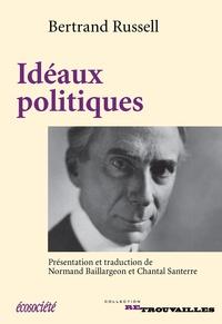 Bertrand Russell et Normand Baillargeon - Idéaux politiques.