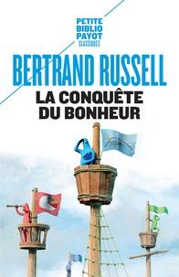 Bertrand Russell - La conquête du bonheur.