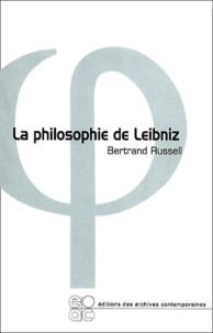Bertrand Russell - La philosophie de Leibniz.