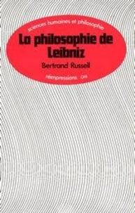 Bertrand Russell - La philosphie de Leibniz.